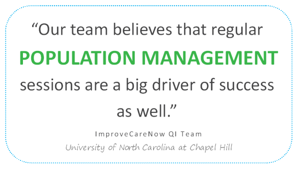 University of North Carolina at Chapel Hill QI Team Quote about Population Management