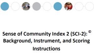 Sense of Community Index 2 (SCI-2): Background, Instrument, and Scoring Instructions